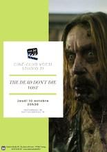 Ciné-Club : The Dead Don't Die